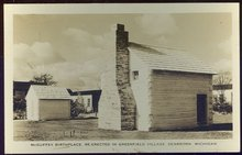 RPPC of McGuffey Birthplace. Re-Erected in Greenfield