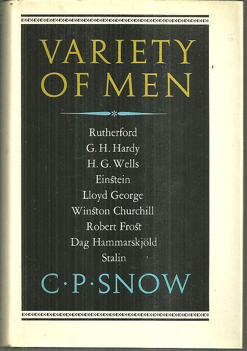 Variety of Men by C. P. Snow 1967 1st edition with Dust Jacket Biographies