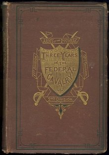 Three Years in the Federal Cavalry 1870 1st edition
