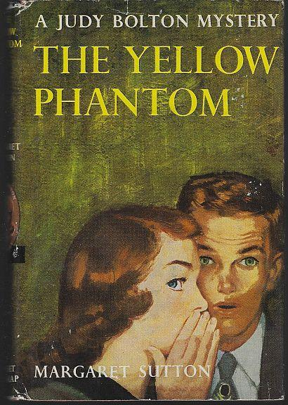 Yellow Phantom by Margaret Sutton Judy Bolton Mystery Vol 6 with Dustjacket 1933