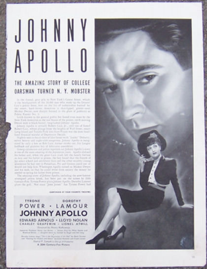 1940 Johnny Apollo w/Tyrone Power Magazine Advertisment