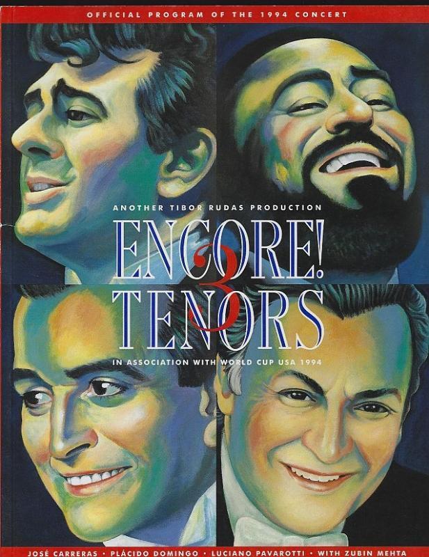 Encore! 3 Tenors Official Program of the 1994 Concert Placido Domingo, Pavarotti