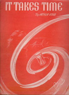 It Takes Time by Arthur Korb 1947 Sheet Music