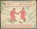 Molly and Michael by Florence Bourgeois 1936 1st w/DJ