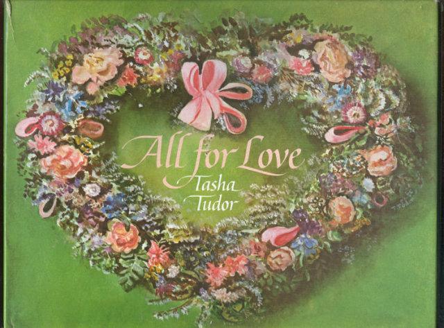 All For Love Edited by Tasha Tudor Anthology of Love