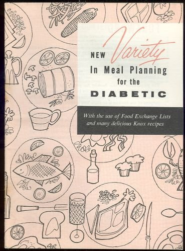 Meal Planning for the Diabetic Using Knox Gelatin