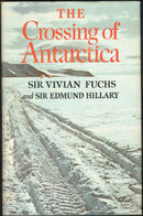 Crossing Antarctica by Sir Vivian Fuchs 1st edition DJ