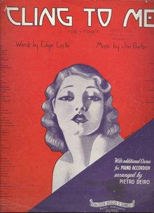 Cling to Me Fox Trot 1935 Sheet Music Cover Weldy Baer