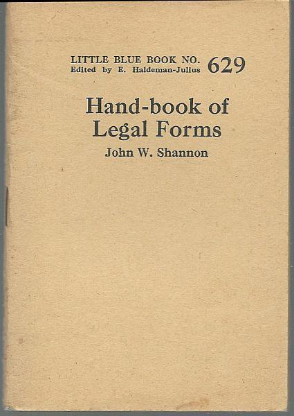 Hand-Book of Legal Forms by John Shannon Little Blue Book 629 Haldeman-Julius