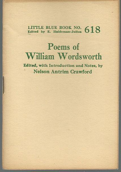 Poems of William Wordsworth Little Blue Book 618 Notes By Nelson Antrim Crawford