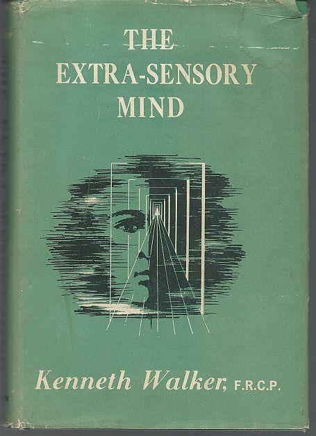 Extra-Sensory Mind by Kenneth Walker 1961 1st edition with Dust Jacket