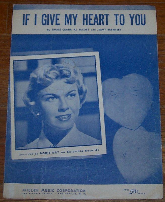 If I Give My Heart to You Sung by Doris Day 1954 Sheet Music