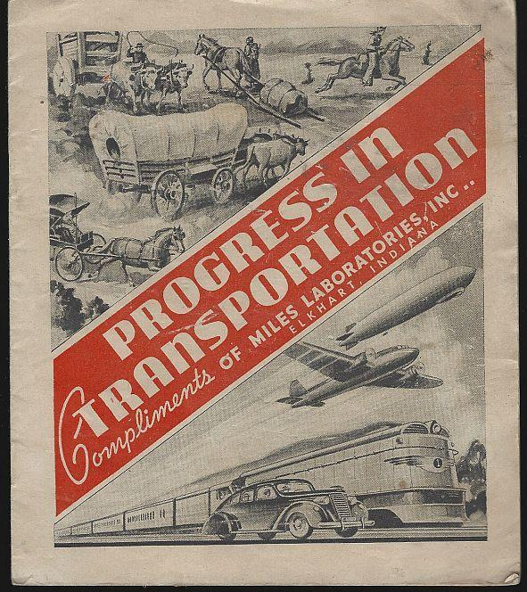 Progress in Transportation by Miles Laboratories Illustrated Old and New
