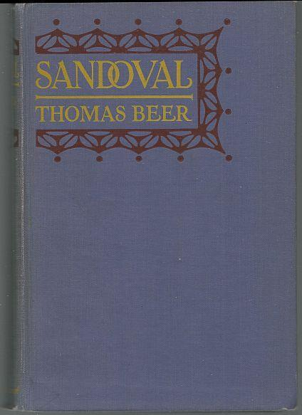Sandoval a Romance of Bad Manners by Thomas Beer 1924 Novel