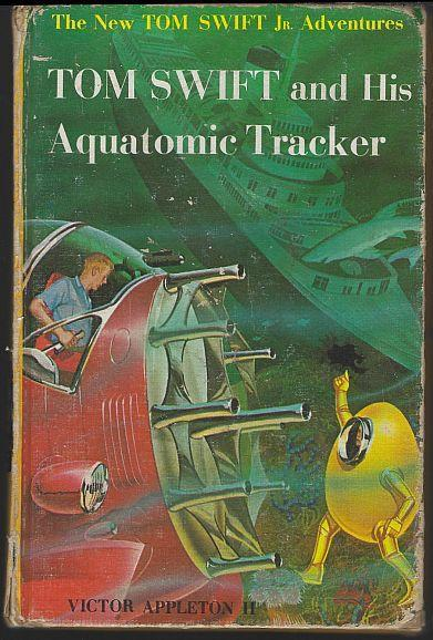 Tom Swift and His Aquatomic Tracker by Victor Appleton Jr. 1964 #23