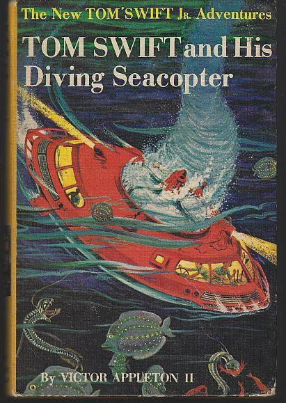 Tom Swift Jr. and His Diving Seacopter by Victor Appleton Jr. #7 1956 Pictorial