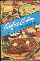 Carefree Cooking Electrically, Recipes for Your Oven