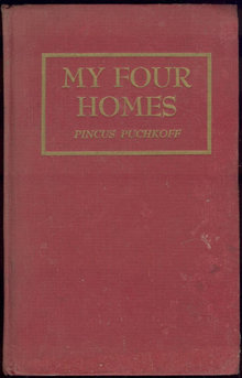 My Four Homes Or Ktayim By Pincus Puchkoff 1948 1st ed