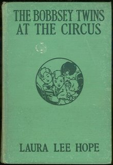 Bobbsey Twins at the Circus #25 1932 First Edition