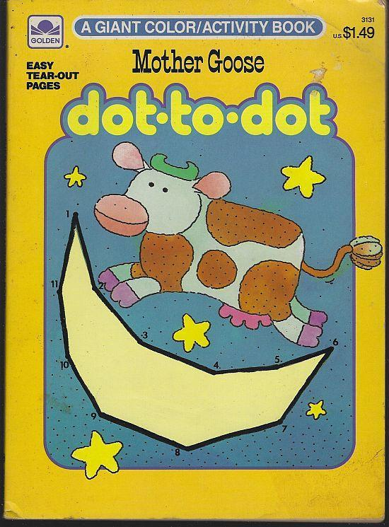 Mother Goose Dot to Dot a Giant Color/Activity Book Golden Book 1987