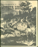California's Mother Lode by Mary Edith Crosley 1959