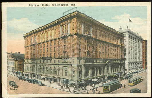 Postcard of Claypool Hotel, Indianapolis, Indiana 1926