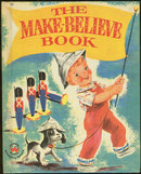 Make Believe Book by Crosby Newell 1959 Wonder Book