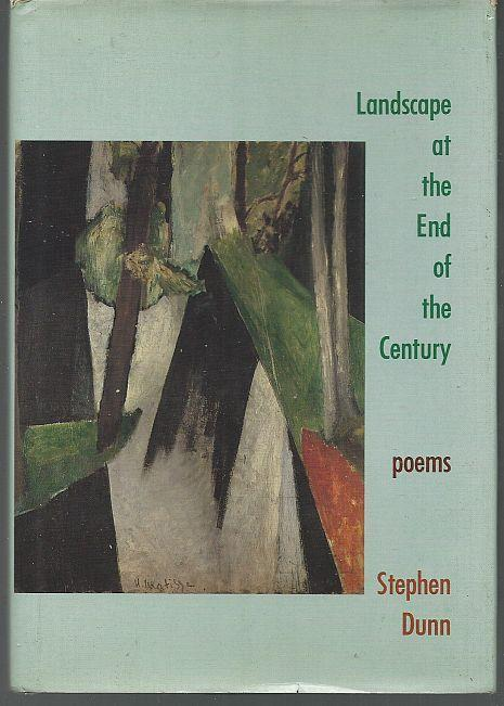 Landscape at the End of the Century Poems by Stephen Dunn 1991 1st edition DJ