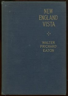 New England Vista by Walter Prichard Eaton 1930 1st edition