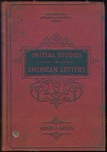 Initial Studies in American Letters by Henry Beers 1895