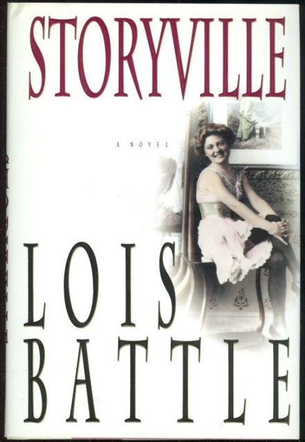 Storyville by Lois Battle 1993 First edition with DJ