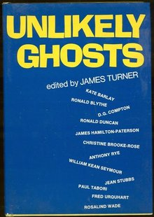 Unlikely Ghosts Edited by James Turner 1969 1st DJ