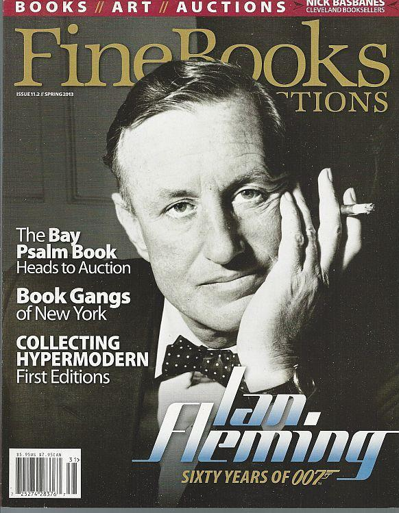 Fine Books and Collections Magazine Spring 2013 Ian Fleming/Book Gangs/Book Town