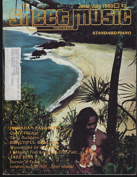 Sheet Music Magazine June/July 1980 Hawaiian Favorites/Beautiful Ballads/Jazz