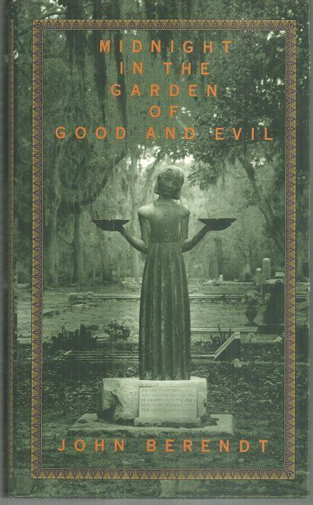 Midnight in the Garden of Good and Evil a Savannah Story by John Berendt 1994 DJ