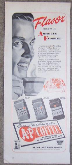 1944 A & P Coffee World War II Magazine Advertisement