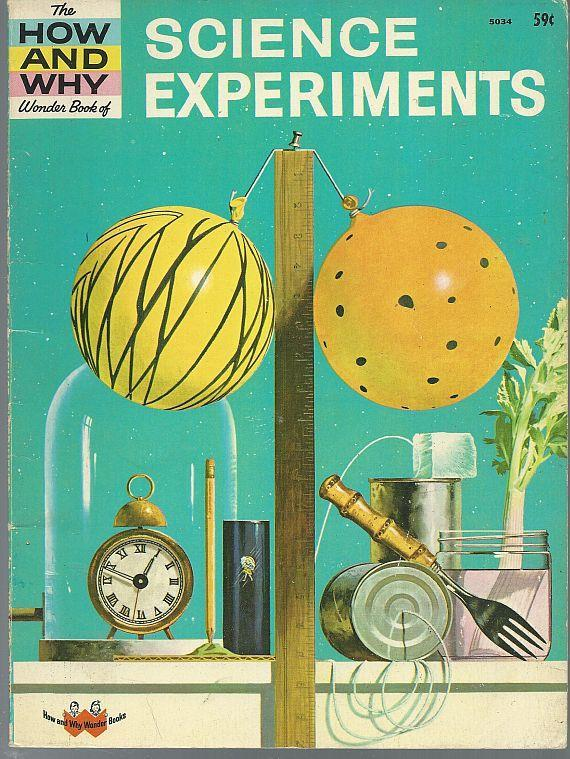 How and Why Wonder Book of Science Experiments by Martin Keen 1962