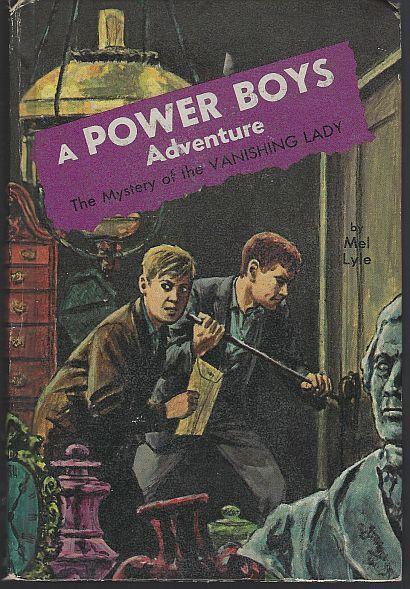 Mystery of the Vanishing Lady by Mel Lyle Power Boys Series #6 Raymond Burns