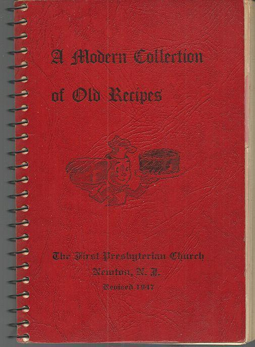Modern Collection of Old Recipes Newton New Jersey First Presbyterian Church