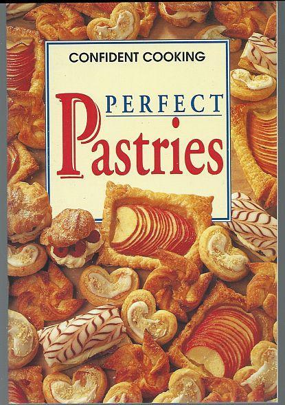 Perfect Pastries Confident Cooking by Konemann 1999 Australian Cookbook