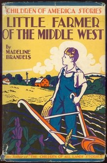Little Farmer of the Middle West by Madeline Brandeis