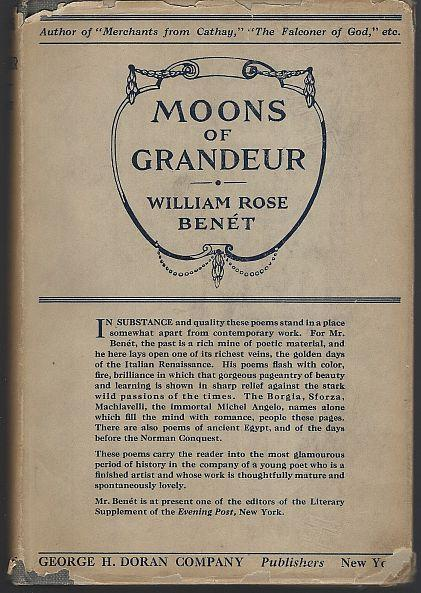Moons of Grandeur a Book of Poems by Stephen Vincent Benet 1920 1st edition DJ