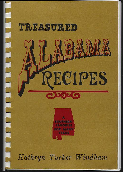Treasured Alabama Recipes a Southern Favorite Signed by Kathryn Windham 1977