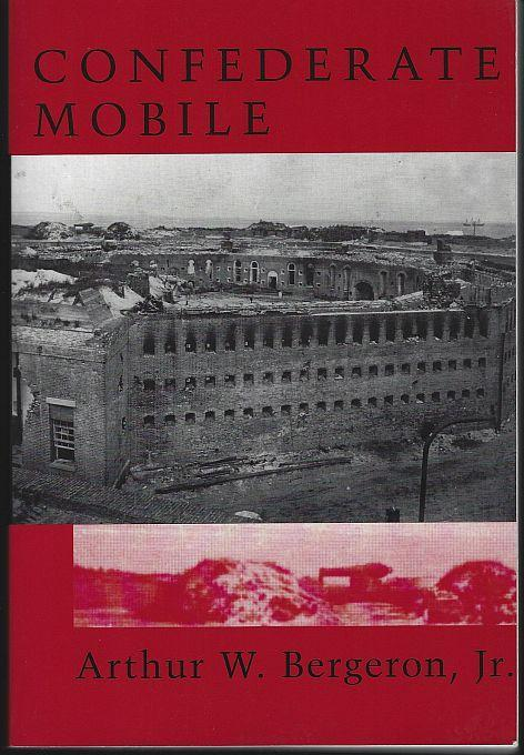 Confederate Mobile by Arthur Bergeron 2000 1st edition Southern Civil War