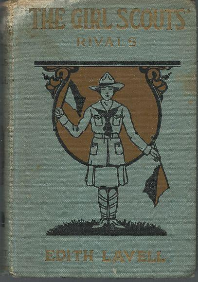 Girl Scouts' Rivals by Edith Lavell  Girl Scouts Series #5 1922 Illustrated