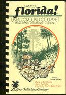 Famous Florida Underground Gourmet Restaurants 1982