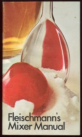 Fleischmann's Mixer's Manual Drinks and Recipes 1970
