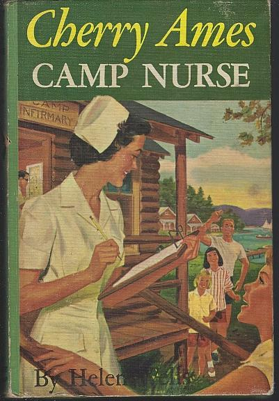 Cherry Ames Camp Nurse by Helen Wells 1957 Girl's Series #19 Pictorial Cover