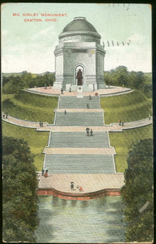 Postcard of McKinley Monument, Canton, Ohio 1909