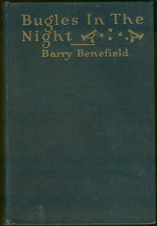 Bugles in the Night by Barry Benefield 1927 1st Edition